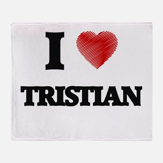 I love Tristian Throw Blanket