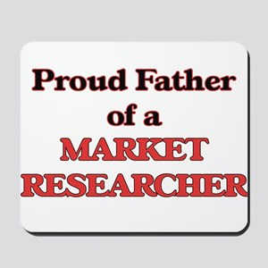 Proud Father of a Market Researcher Mousepad