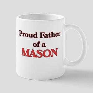 Proud Father of a Mason Mugs