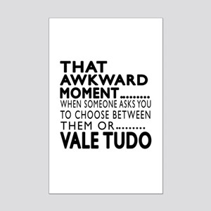 Vale Tudo Awkward Moment Designs Mini Poster Print