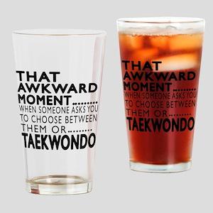 Taekwondo Awkward Moment Designs Drinking Glass
