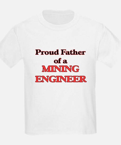 Proud Father of a Mining Engineer T-Shirt