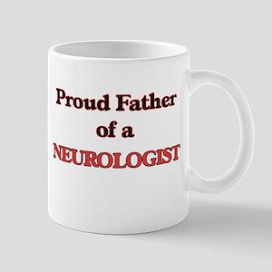Proud Father of a Neurologist Mugs