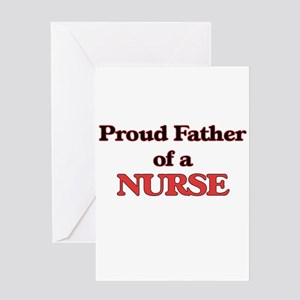 Proud Father of a Nurse Greeting Cards