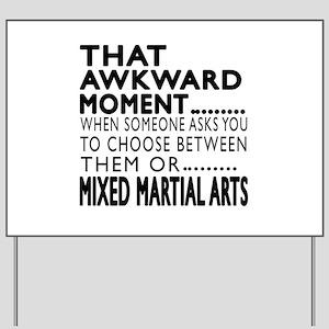 Mixed martial arts Awkward Moment Design Yard Sign