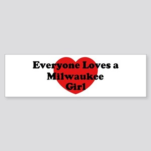 Milwaukee girl Bumper Sticker
