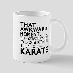 Karate Awkward Moment Designs Mug