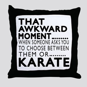 Karate Awkward Moment Designs Throw Pillow
