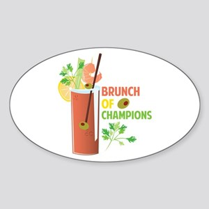 Brunch Of Champions Sticker