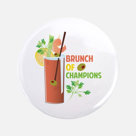 Brunch Of Champions Button