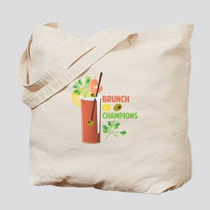 Brunch Of Champions Tote Bag