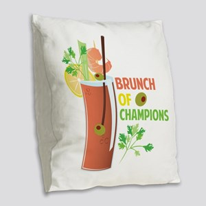 Brunch Of Champions Burlap Throw Pillow