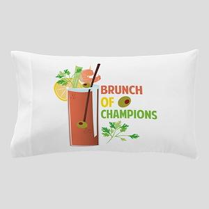 Brunch Of Champions Pillow Case
