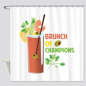 Brunch Of Champions Shower Curtain