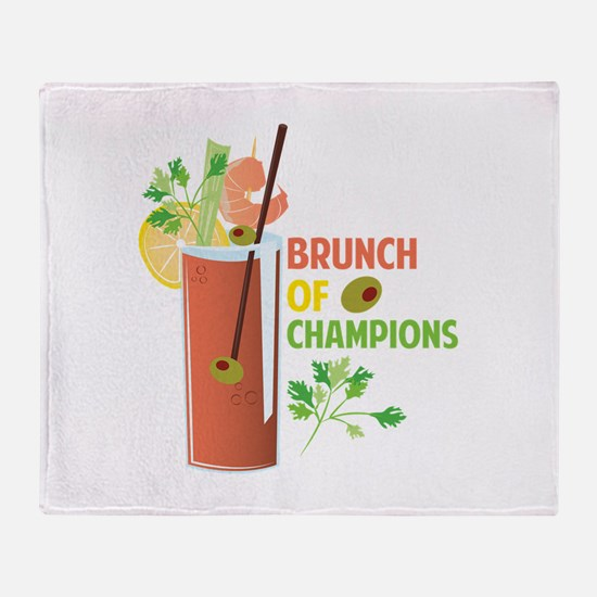 Brunch Of Champions Throw Blanket