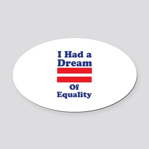 Dream Of Equality Oval Car Magnet