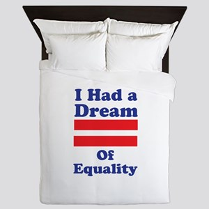 Dream Of Equality Queen Duvet