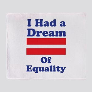 Dream Of Equality Throw Blanket