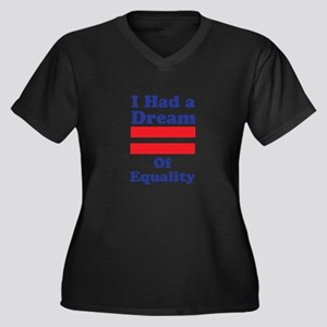 Dream Of Equality Plus Size T-Shirt