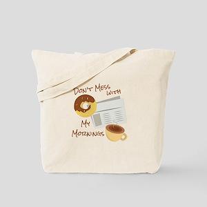 My Mornings Tote Bag