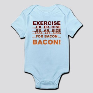 Exercise is bacon Body Suit