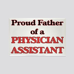 Proud Father of a Physician Assistant Magnets