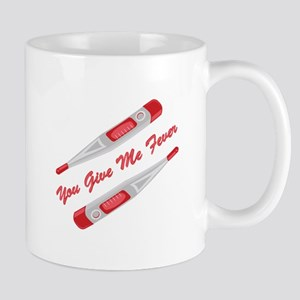 Give Me Fever Mugs