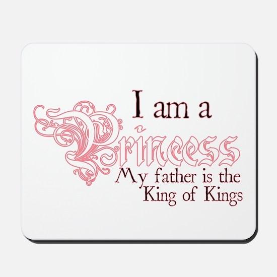 I am a Princess Mousepad