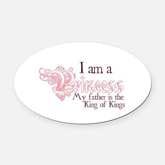 I am a Princess Oval Car Magnet