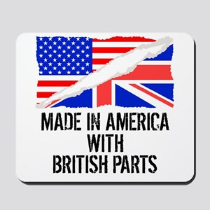 Made In America With British Parts Mousepad