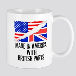 Made In America With British Parts Mugs