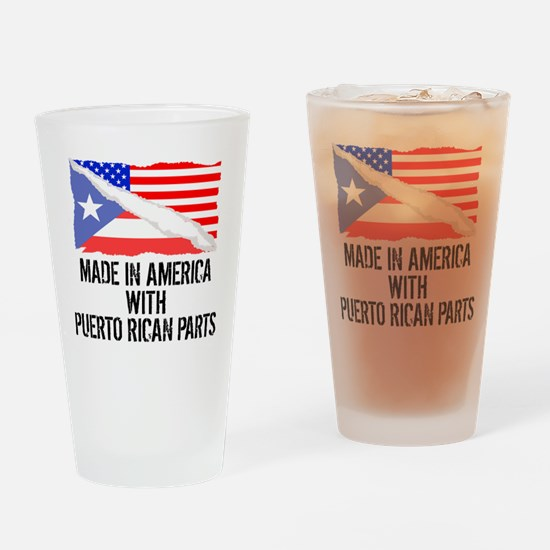 Made In America With Puerto Rican Parts Drinking G