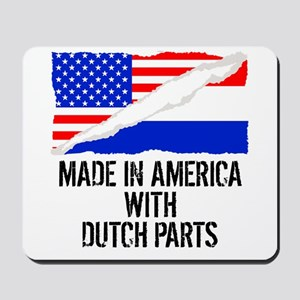 Made In America With Dutch Parts Mousepad