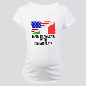 Made In America With Italian Parts Maternity T-Shi