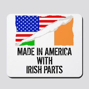 Made In America With Irish Parts Mousepad