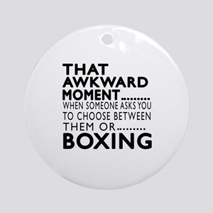 Boxing Awkward Moment Designs Round Ornament