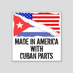 Made In America With Cuban Parts Sticker