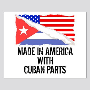 Made In America With Cuban Parts Posters