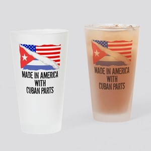 Made In America With Cuban Parts Drinking Glass