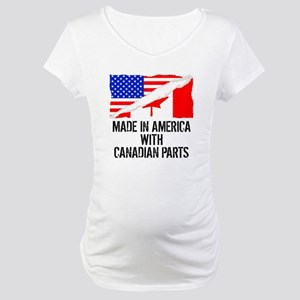 Made In America With Canadian Parts Maternity T-Sh