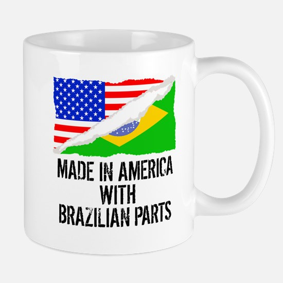 Made In America With Brazilian Parts Mugs