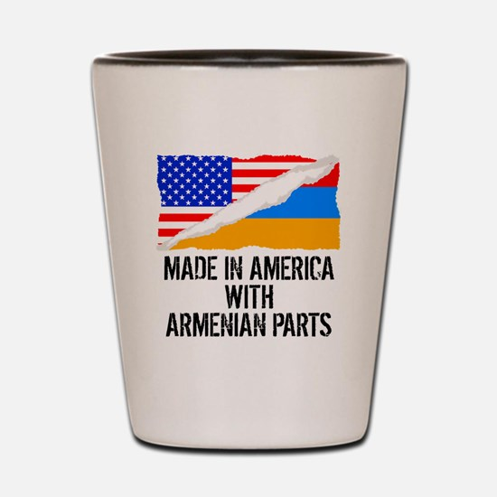 Made In America With Armenian Parts Shot Glass
