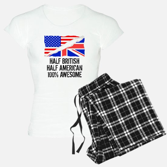 Half British Half American Awesome Pajamas