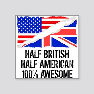 Half British Half American Awesome Sticker