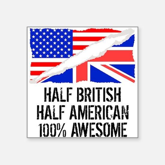 Half British Half American Awesome Sticker