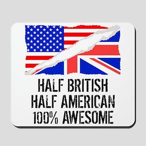 Half British Half American Awesome Mousepad
