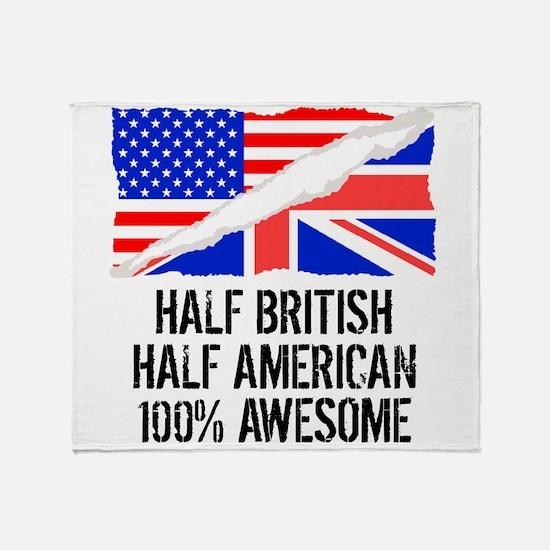 Half British Half American Awesome Throw Blanket