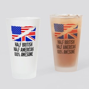 Half British Half American Awesome Drinking Glass