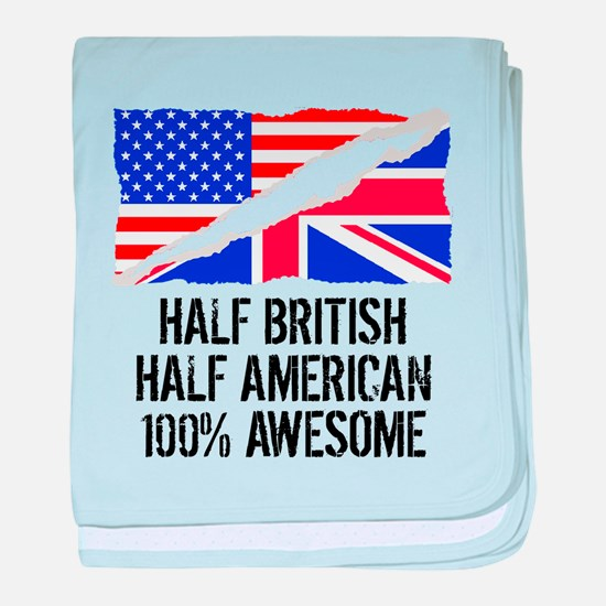 Half British Half American Awesome baby blanket