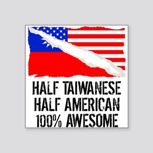 Half Taiwanese Half American Awesome Sticker